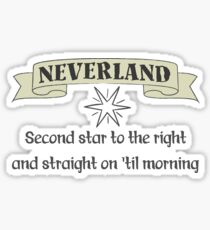 Neverland Second Star To The Right And Straight On Til Morning T Shirt Sticker