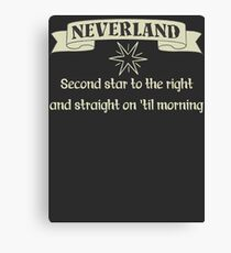 Neverland Second Star To The Right And Straight On Til Morning T Shirt Canvas Print