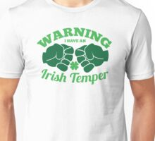 WARNING I have an IRISH TEMPER! Unisex T-Shirt