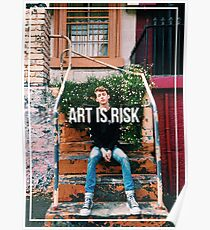 Art Is Risk Poster