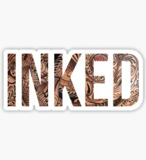 Inked - Tattoo Design - on black Sticker