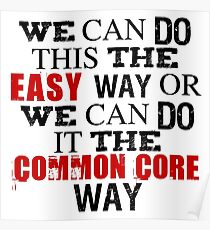 Common Core Humor Poster