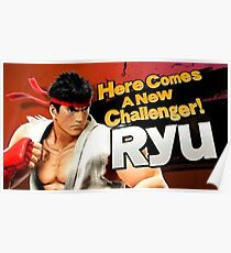 Here Comes A New Challenger! Ryu! Poster