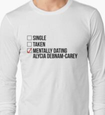 MENTALLY DATING ALYCIA DEBNAM-CAREY Long Sleeve T-Shirt