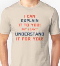 Explaination and understanding Unisex T-Shirt