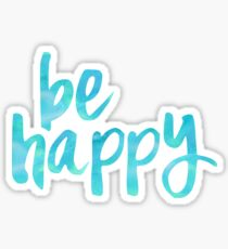 be happy teal Sticker