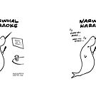 "Narwhal Karaoke (""Every Nose Has Its Horn"") by Kenneth Molnar"