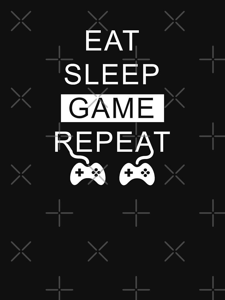 Eat Sleep Game Repeat de ashwing