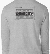 """""""You Come at the King, You Best Not Miss"""" - The Wire (Dark) Long Sleeve T-Shirt"""