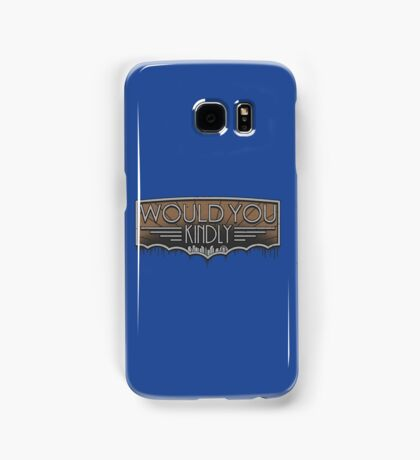 Would You Kindly Samsung Galaxy Case/Skin