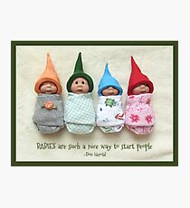 BABIES Are Such A Nice Way To Start People, Clay Babies Photographic Print