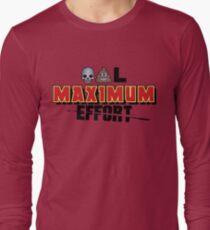 Dead Poo L - Maximum Effort Long Sleeve T-Shirt
