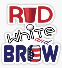 Red White and Brew  Sticker