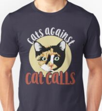 Cats against catcalls Unisex T-Shirt