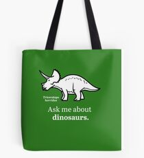 Ask Me About Dinosaurs Tote Bag