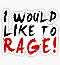 I WOULD LIKE TO RAGE!!! - Grog Strongjaw Sticker
