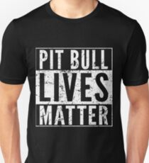 Pit Bull Lives Matter Unisex T-Shirt