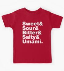 Five Basic Tastes (Sweet & Sour & Bitter & Salty & Umami.) Kids Tee