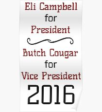 Vote For Eli & Butch - Unofficial Advertising Poster