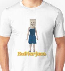 Butterface (But Her Face) Unisex T-Shirt