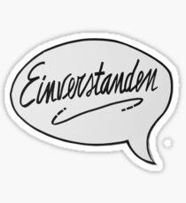 EINVERSTANDEN Sticker