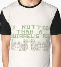 I mean, that's pretty nutty. Graphic T-Shirt