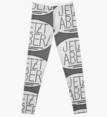 JETZT ABER Leggings
