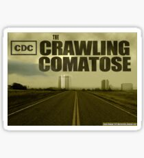 The Crawling Comatose Sticker