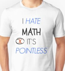 teen wolf - i hate math, it's pointless Unisex T-Shirt