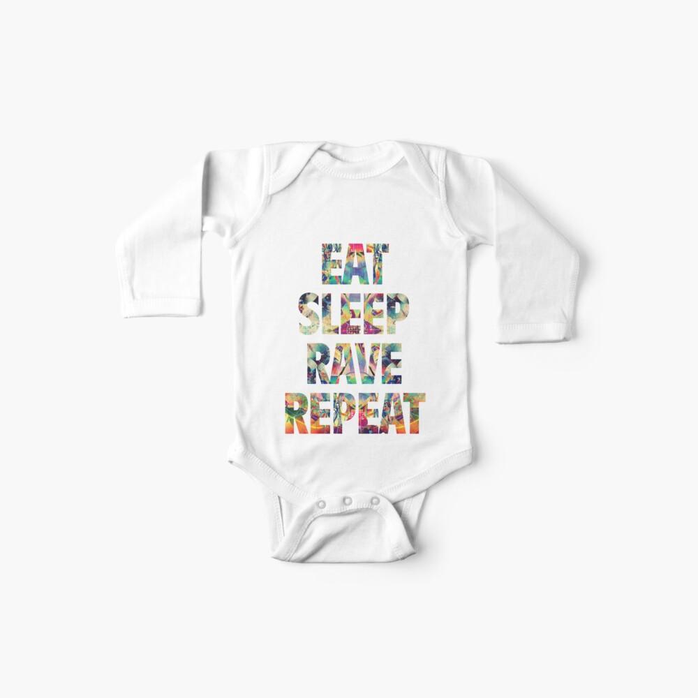Eat Sleep Rave Repeat Bodies para bebé