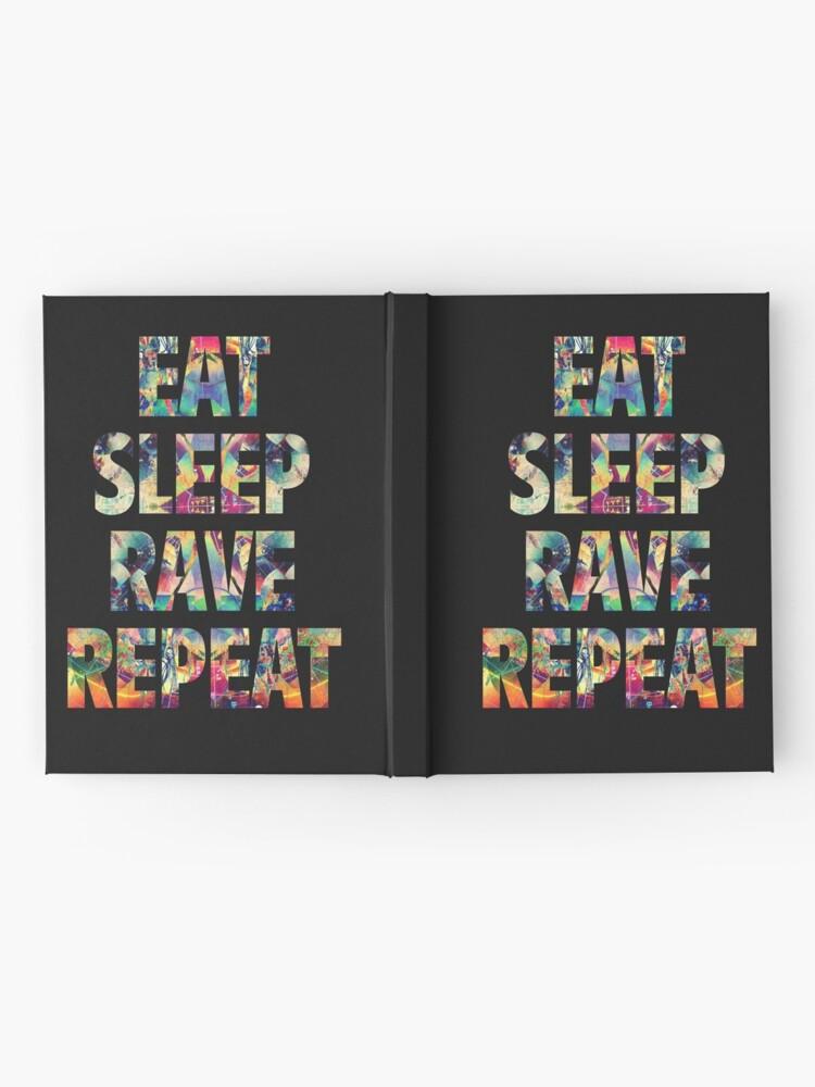 Alternative Ansicht von Eat Sleep Rave Wiederholen Notizbuch