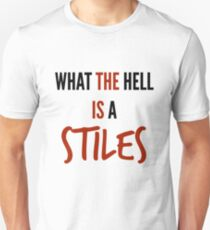 teen wolf - what the hell is a stiles? T-Shirt