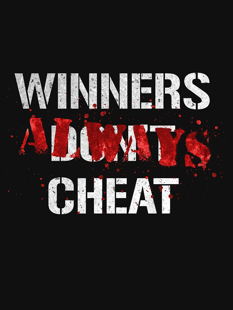 Losers Don't Cheat by leftofenter