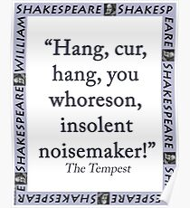 Hang Cur Hang - Shakespeare Poster