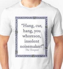 Hang Cur Hang - Shakespeare Unisex T-Shirt