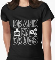 Drank en Drugs Womens Fitted T-Shirt