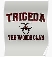 Trigeda (The Woods Clan) College Poster