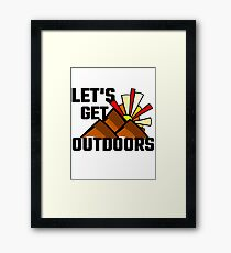 Let's Get Outdoors Framed Print