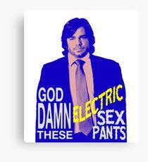 Electric Sex Pants! Canvas Print