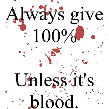 Blood. by nylee123