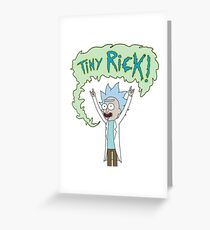 TINY RICK! Greeting Card