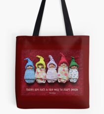 BABIES Are Such A Nice Way To Start People, Clay Babies, No. 3 Tote Bag