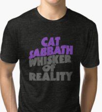 Cat Sabbath - Whisker of Reality Tri-blend T-Shirt