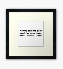 """No Two Persons Ever Read the Same Book"" - Edmund Wilson Framed Print"