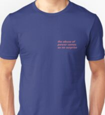 the abuse of power comes at no surprise - eraser pink T-Shirt