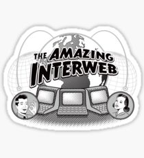 The Amazing Interweb Sticker