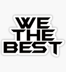 We The Best - DJ Khaled Sticker