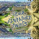 Your Adventure Awaits Notre-Dame Cathedral Gargoyle Paris by Beverly Claire Kaiya