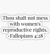 Women's Reproductive Rights - Fallopians  Sticker