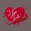 I Love Lucille by MightyRain